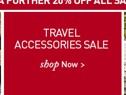 Travel Accessories Sale. SHOP NOW.