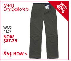 Men's Dry Explorers. WAS $147. NOW $87.85. BUY NOW.