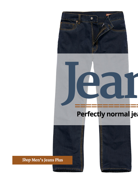 Jeanius. Perfectly normal jeans, just much cleverer.