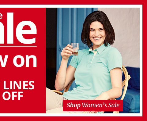 THE SALE. MANY LINES 40% OFF. SHOP All WOMEN'S SALE.