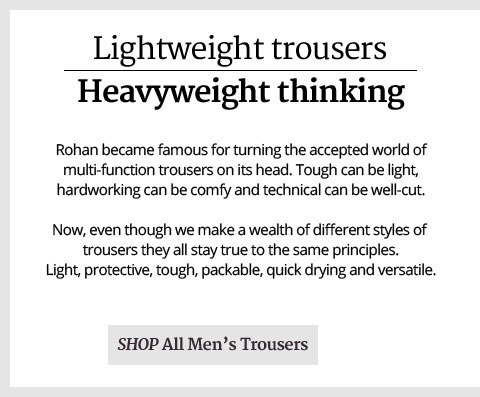Lightweight Trousers. Heavyweight Thinking. Shop All Men's Trousers.